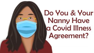 covid illness agreement and your nannny