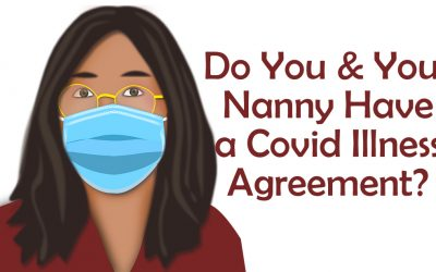 What Happens if Your Family or Nanny Gets COVID?